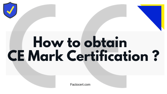 How-to-obtain-CE-Mark-Certification