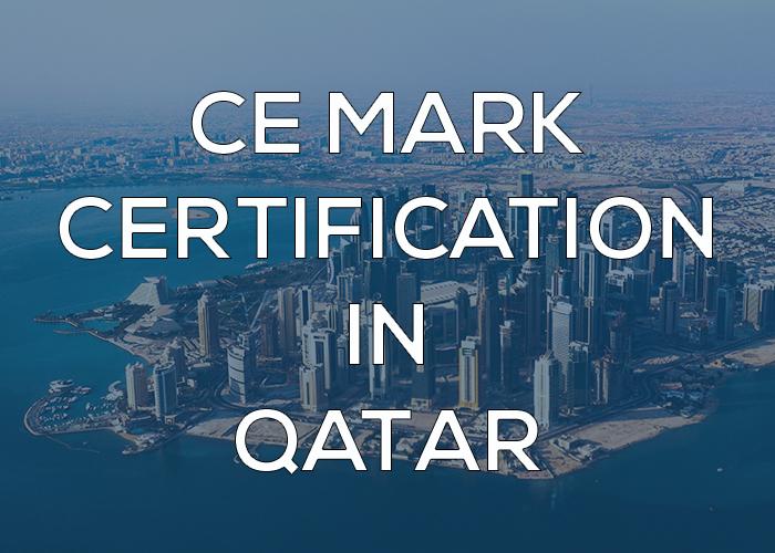 CE MARK Certification in Qatar