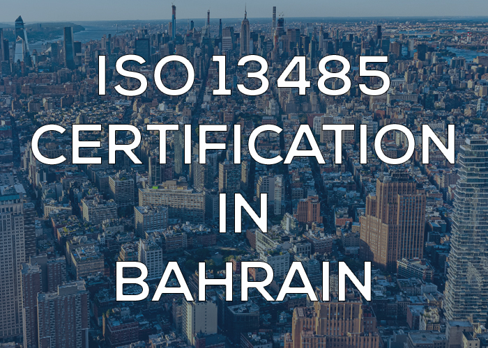 ISO 13485 Certification in Bahrain