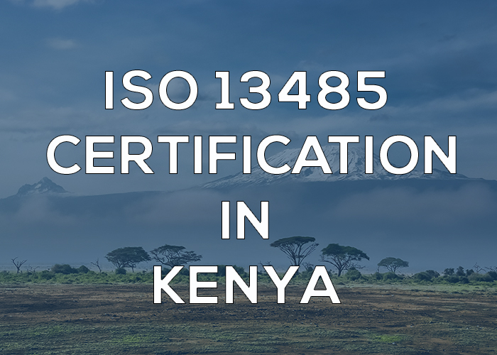 ISO 13485 Certification in Kenya