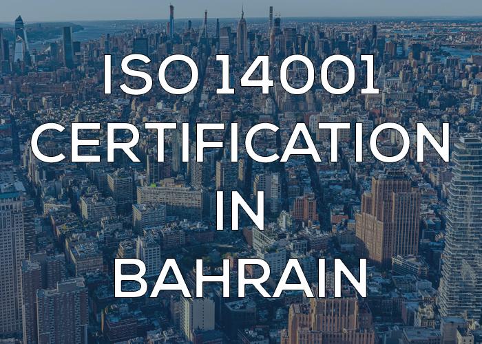 ISO 14001 Certification in Bahrain