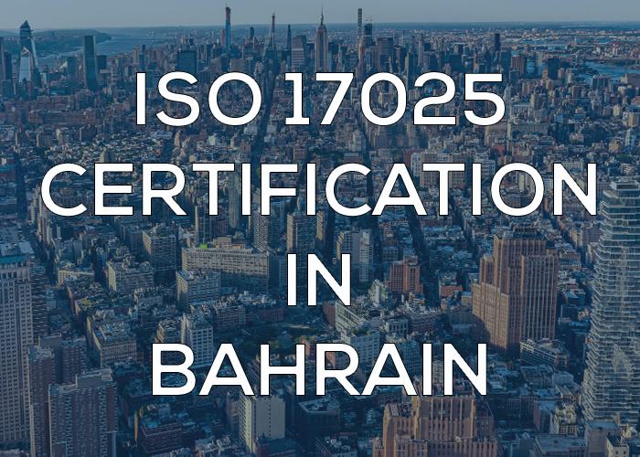 ISO 17025 Certification in Bahrain