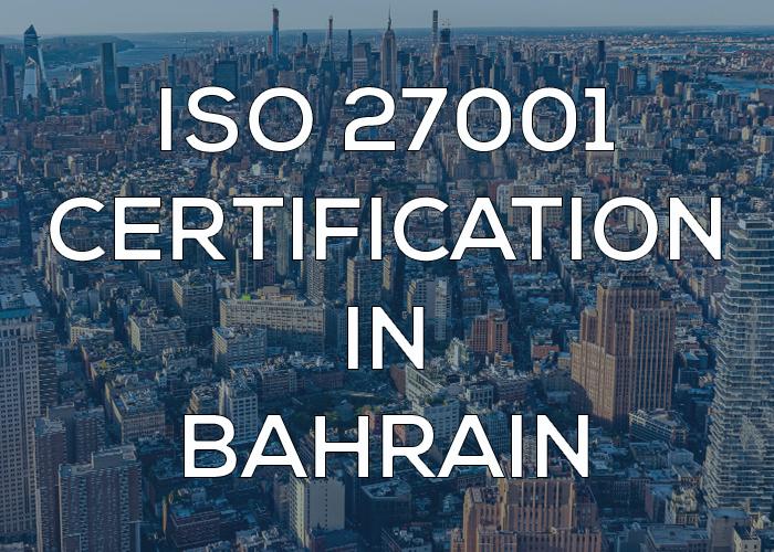 ISO 27001 Certification in Bahrain
