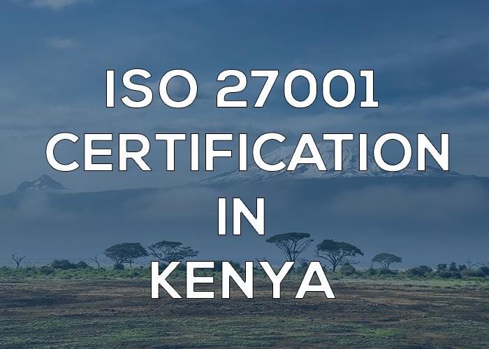 ISO 27001 Certification in Kenya