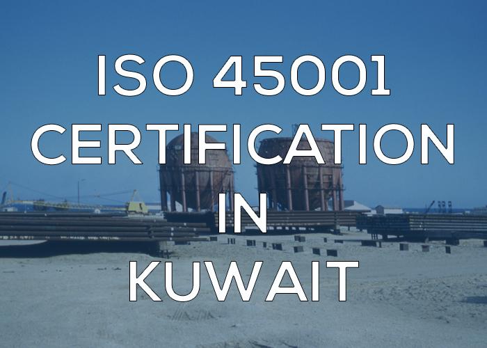 ISO 45001 Certification in Kuwait