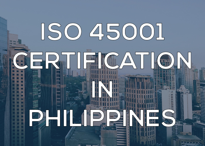 ISO 45001 Certification in Philippines