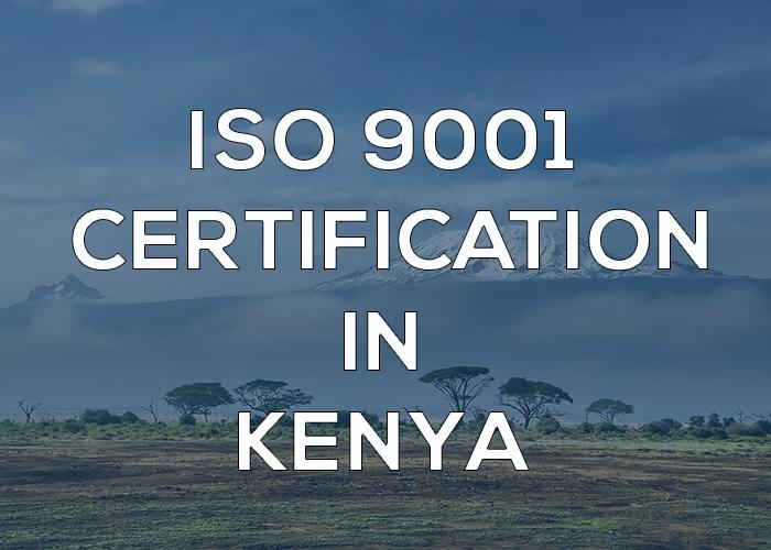 ISO 9001 Certification in Kenya