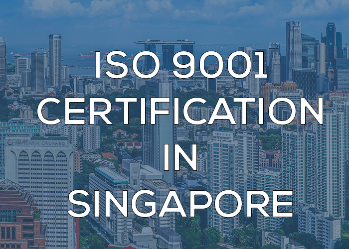ISO 9001 Certification in Singapore