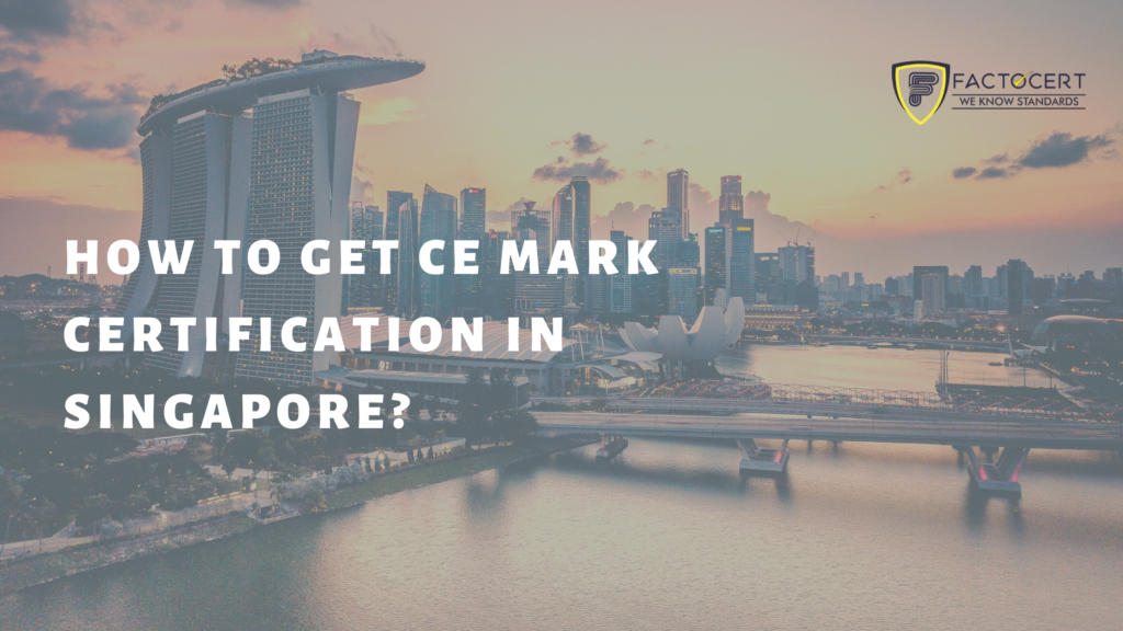 CE mark certification in Singapore