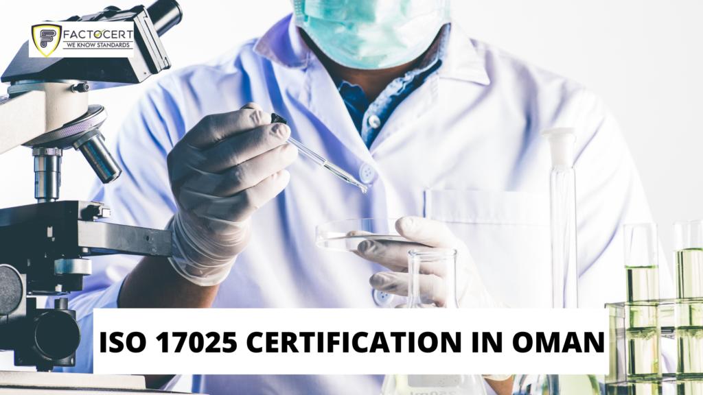 ISO 17025 CERTIFICATION IN OMAN
