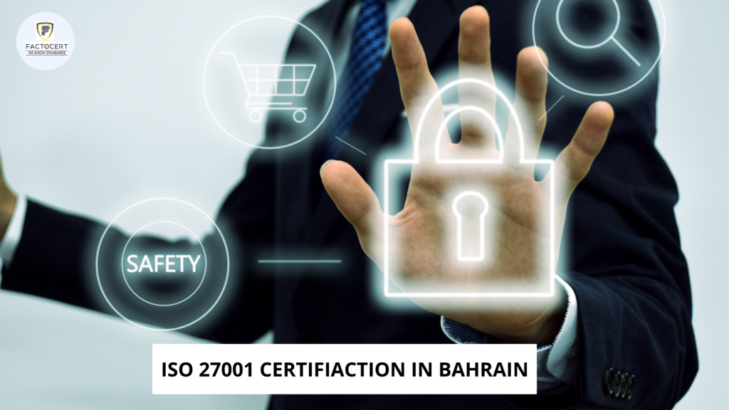ISO 27001 CERTIFIACTION IN BAHRAIN