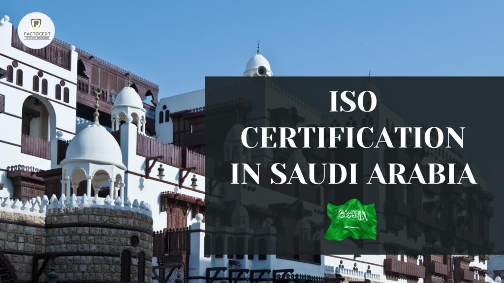 ISO CERTIFICATION IN SAUDI ARABIA (1)