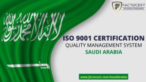 ISO 9001 Certification in Saudi Arabia