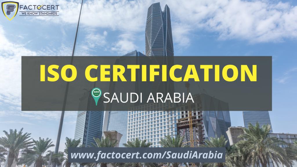 ISO Certificaion in Saudi Arabia